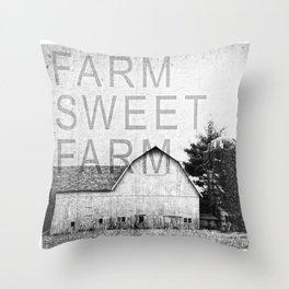 FARM SWEET FARM  Black and White Throw Pillow
