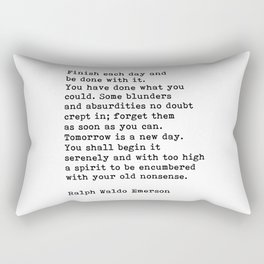 Ralph Waldo Emerson, Finish Each Day Inspirational Quote Rectangular Pillow