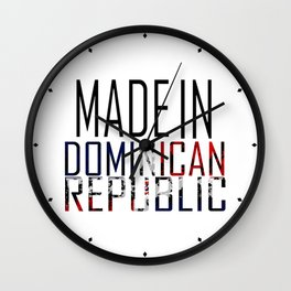 Made In Dominican Republic Wall Clock