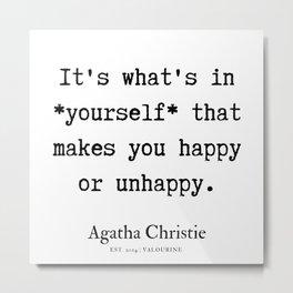 78  | Agatha Christie Quotes | 190821 Metal Print