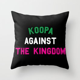 KOOPA AGAINST THE KINGDOM Throw Pillow