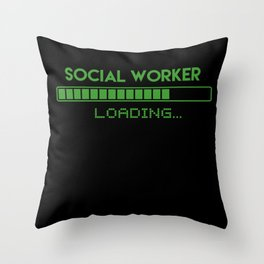 Social Worker Loading Throw Pillow