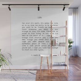 For What It's Worth It's Never Too Late F. Scott Fitzgerald Inspiring Benjamin Button Life Quote  Wall Mural