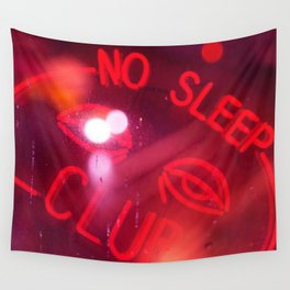 No Time to Sleep Wall Tapestry