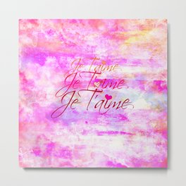 JE T'AIME French Typography Font I Love You Romantic Fine Art Pastel Pink Colorful Abstract Painting Metal Print