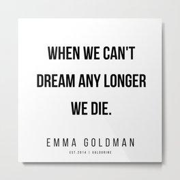 7     Emma Goldman Quotes   200602 Metal Print
