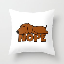 Nope Dachshund Sausage Dog Throw Pillow