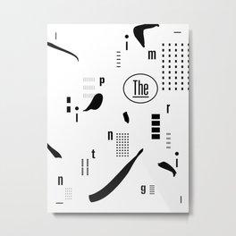 The Imprinting Metal Print