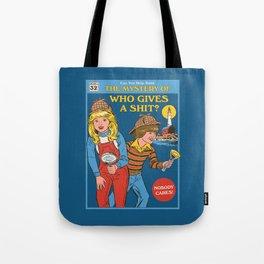 Who Gives a Sh*t? Tote Bag