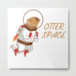 Cool Otter space Animal Gift Metal Print