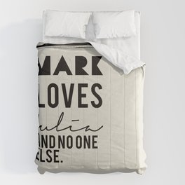 Mark loves Julia Comforters