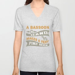 A Bassoon in Hand Makes a Very Fine Man Unisex V-Neck