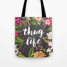 Thug Life Tote Bag