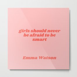 girls should never be afraid - emma watson quote Metal Print