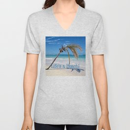 Palm and Beach | Life's a Beach!  Unisex V-Neck