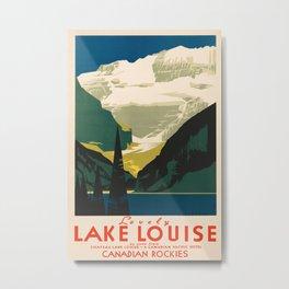 Lovely Lake Louise vintage travel ad Metal Print