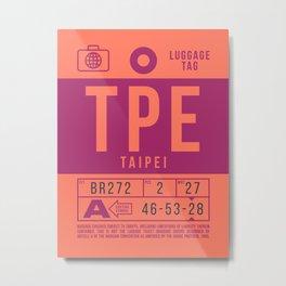 Baggage Tag B - TPE Taipei Taoyuan Taiwan Metal Print