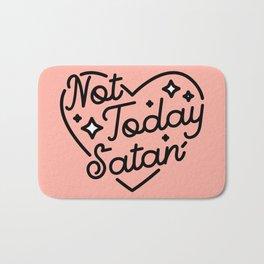 not today satan I Badematte