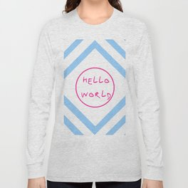 hello world 6 pink and blue Long Sleeve T-shirt