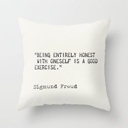 Being entirely honest with oneself is a good exercise. Sigmund Freud Throw Pillow