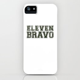 11 Bravo - US Infantry design - U.S. Military products iPhone Case