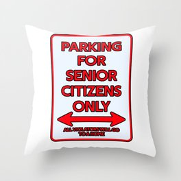 Pension Parking sign pensioners Throw Pillow