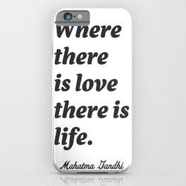 Mahatma Gandhi quote iPhone Case
