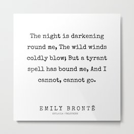 75 | 200211 | Emily Bronte Quotes | Metal Print