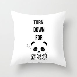 Turn Down For Bed Throw Pillow