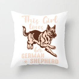 This Girl Loves Her German Shepherd co Throw Pillow