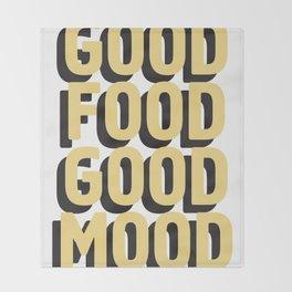 GOOD FOOD GOOD MOOD Throw Blanket