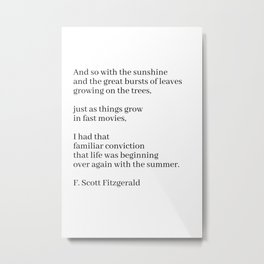 and so with the sunshine (f. Scott fitzgerald quote) Metal Print