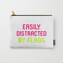 Easily Distracted By Flags Vexillology Quote Carry-All Pouch