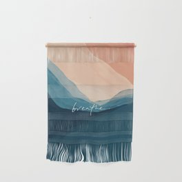 breathe. Wall Hanging