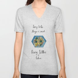 Sorry for the Things I Said During Settlers of Catan Unisex V-Neck