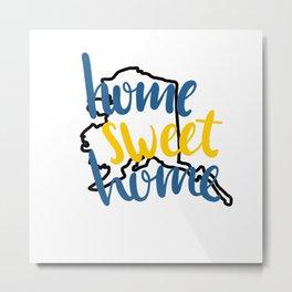 Home Sweet Home-Alaska Metal Print
