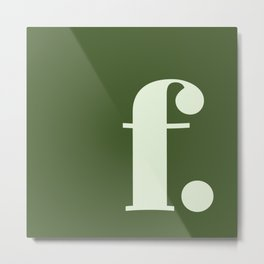 F. Metal Print