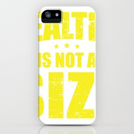 Healthy is Not a Size iPhone Case
