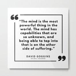 34  | David Goggins Quotes | 190901 Metal Print