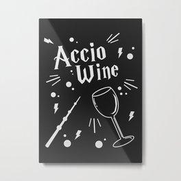 Accio Wine Spell Metal Print