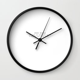 As long as everyone wears a condom, we'll be fine  Wall Clock