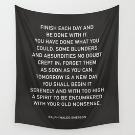 FINISH EACH DAY  Wall Tapestry