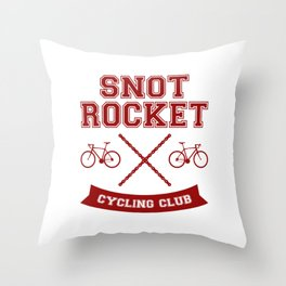 Snot Rocket Cycling Club Throw Pillow