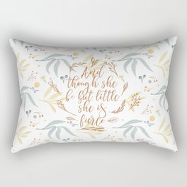 And though she be but little she is fierce. (MWLP1) Watercolor flowers background. Rectangular Pillow