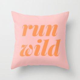 Run Wild Throw Pillow
