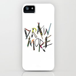 Draw More (Color) iPhone Case