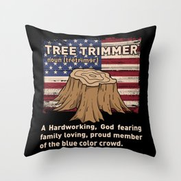 Funny Arborist Woodworking Tree Trimmer Gift Throw Pillow