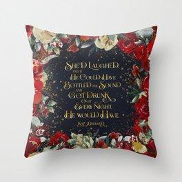 She'd laughed... Kaz Brekker Throw Pillow