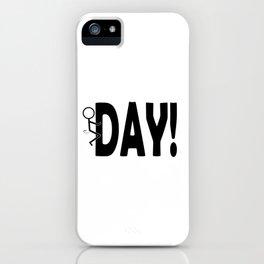 Hump Day - Humping Stickman Sarcasm Humor Black Typography iPhone Case