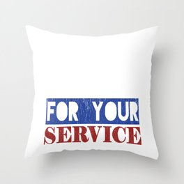 Thank You For Your Service Throw Pillow